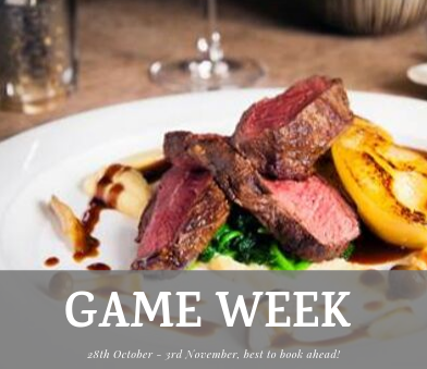 Game Week 2019, best to book ahead at our restaurants!